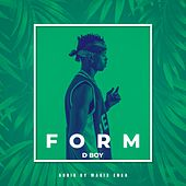 Form by D Boy