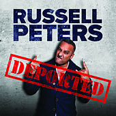 Deported by Russell Peters