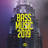 Bass Music 2019 von Various Artists