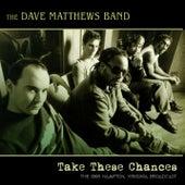 Take These Chances von Dave Matthews Band