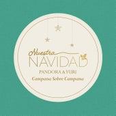 Campana Sobre Campana by Pandora