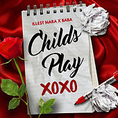Child's Play by Ille$t Mara