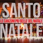 Santo natale (Le Canzoni Più Belle Del Natale) de Various Artists