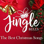 Jingle Bells (The Best Christmas Songs) by Various Artists