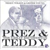 Prez & Teddy - The Great Recordings by Teddy Wilson