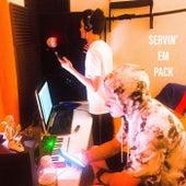 Servin' Em Pack! von Frxxlansx