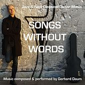 Songs Without Words by Gerhard Daum