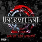 Write the Wrong de Uncompliant
