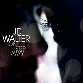 One Step Away by J.D. Walter