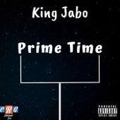 Prime Time by King Jabo