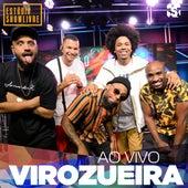 Virozueira no Estúdio Showlivre (Ao Vivo) von Virozueira
