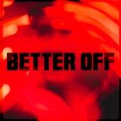 Better Off by Zeke