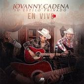 En Vivo by Jovanny Cadena Y Su Estilo Privado