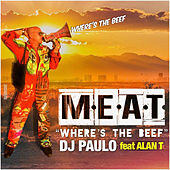 M.E.A.T. by DJ Paulo