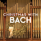 Christmas with Bach by Various Artists