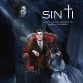 Sin Ti (Banda Sonora Original) by Jesús Calderón
