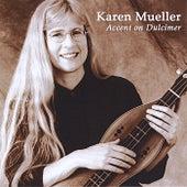 Accent on Dulcimer by Karen Mueller