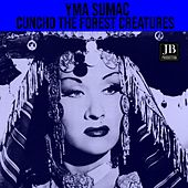 Cuncho: the Forest Creatures von Yma Sumac