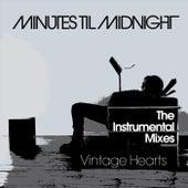 Vintage Hearts (The Instrumental Mixes) de Minutes Til Midnight