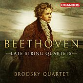 Beethoven: Late String Quartets de Brodsky Quartet