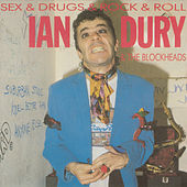 Sex & Drugs & Rock & Roll von Ian Dury