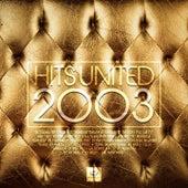 Hits United 2003 di Panjabi MC, Wideboys, Aquapura, Morjac, Innervisions, Milky, The Dysfunctional Psychedelic Waltons, Nasty Tales, R.O.B.O., Volta, Magnolia, Plummet