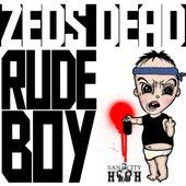 Rudeboy von Zeds Dead