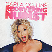 Recovering Nudist by Carla Collins