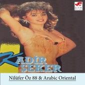 Nilüfer Öz 88 & Arabic Oriental de Kadir Şeker