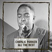 All The Best by Charlie Parker