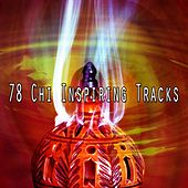 78 Chi Inspiring Tracks by Yoga Workout Music (1)