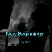 New Beginnings de T.G.T.