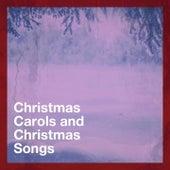 Christmas Carols and Christmas Songs de Christmas Hits, The Christmas Party Singers, Ultimate Christmas Songs