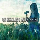 46 Healing with Reiki von Massage Therapy Music