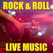 Rock & Roll Live Music by Various Artists