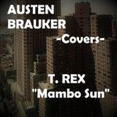Mambo Sun by Austen Brauker