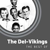 The Best of The Del-Vikings von The Del-Vikings