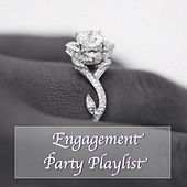 Engagement Party Playlist by Various Artists
