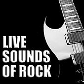 Live Sounds Of Rock de Various Artists