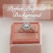 Perfect Proposal Background von Various Artists