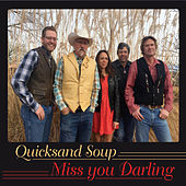 Miss You Darling by Quicksand Soup