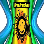 Brasil Remixes von Vários Artistas
