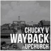 Wayback by Chucky V