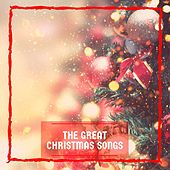 Great Christmas Songs by Various Artists