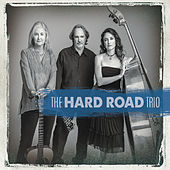 The Hard Road Trio by The Hard Road Trio