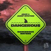 Dangerous di Jump System Jauz