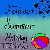 Forever Summer Holiday by Tesm
