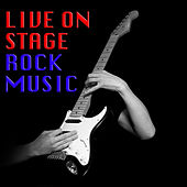 Live On Stage Rock Music de Various Artists