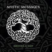 Mystic Messages de Brooks