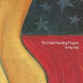 Lovely Lady di The Matt Harding Project